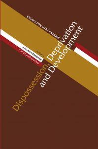 Dispossession, Deprivation and Development