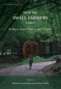 How Do Small Farmers Fare?