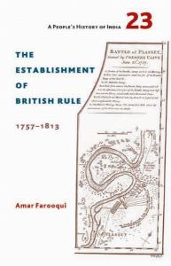 The Establishment of British Rule 1757 – 1813
