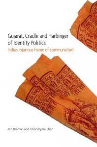 Gujarat, Cradle and Harbinger of Identity Politics